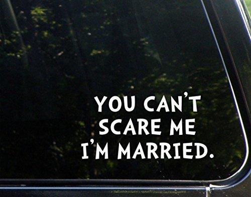 Divertidas pegatinas para motocicletas con texto en inglés 'You Can't Scare Me I'm Married', para adultos, 17,78 cm