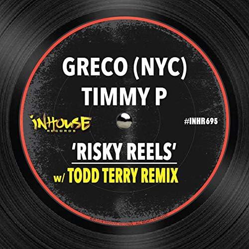 Greco (NYC) & Timmy P