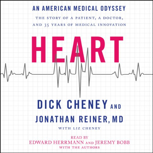 Heart     An American Medical Odyssey              By:                                                                                                                                 Dick Cheney,                                                                                        Jonathan Reiner                               Narrated by:                                                                                                                                 Edward Herrmann,                                                                                        Jeremy Bobb,                                                                                        Jonathan Reiner                      Length: 10 hrs and 47 mins     3 ratings     Overall 4.7
