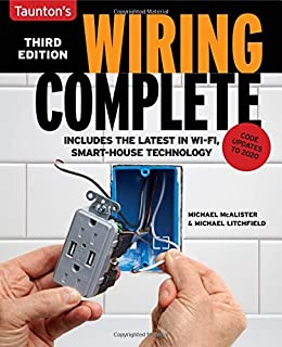 Wiring Complete 3rd Edition: Includes The Latest In Wi-Fi, Smart-House Technology