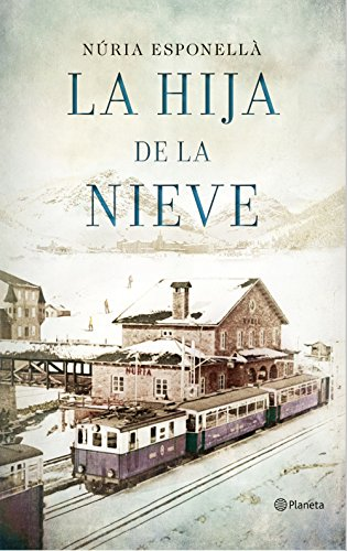 La hija de la nieve (Autores Espaoles e Iberoamericanos)