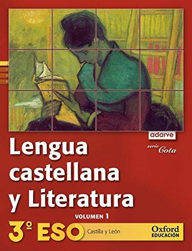 Proyecto Adarve-Cota, Lengua y Literatura, 3 ESO . Libro del Alumno (1,...