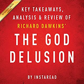 The God Delusion by Richard Dawkins: Key Takeaways, Analysis, & Review audiobook cover art