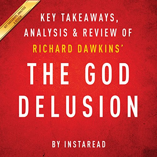 The God Delusion by Richard Dawkins: Key Takeaways, Analysis, & Review cover art