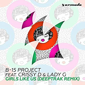 Girls Like Us (Deeptrak Remix)