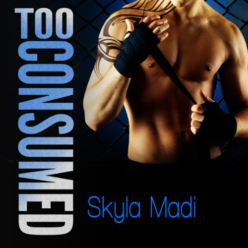 Too Consumed  audiobook cover art