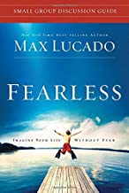 fearless small group discussion guide by Max Lucado (21-Dec-2010) Paperback