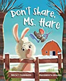 Don't Share, Ms. Hare (Critter Compassion)