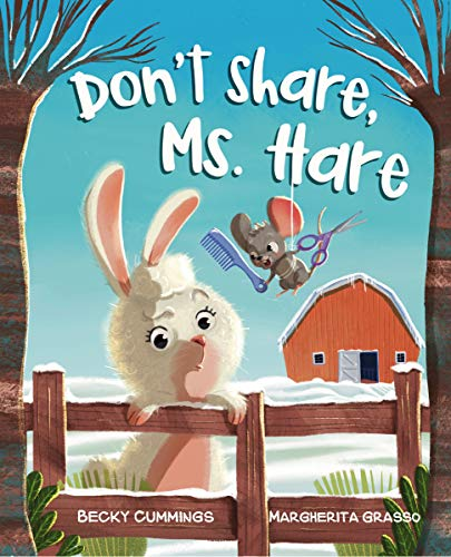 Don#039t Share Ms Hare Critter Compassion