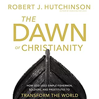 The Dawn of Christianity audiobook cover art