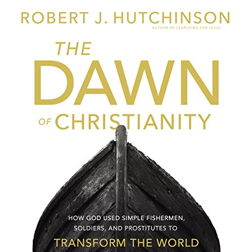 The Dawn of Christianity cover art