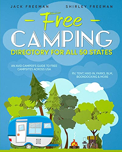 Free Camping Directory For all 50 States: An Avid...