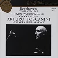 Beethoven: Symphony No. 7 / Haydn: Symphony No. 101 (Arturo Toscanini Collection, Vol. 64)