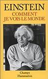 Comment je vois le monde - Flammarion - 04/01/1999