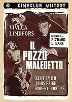 Il Pozzo Maledetto [Italian Edition]