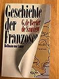 Die Geschichte der Franzosen -