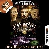Die Verdammten von Fort Hope: Frontiersmen. Civil War 3