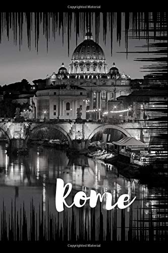 Rome: Writing notebook for adults and kids, Journal, Diary (120 Pages, Lined, 6 x 9)