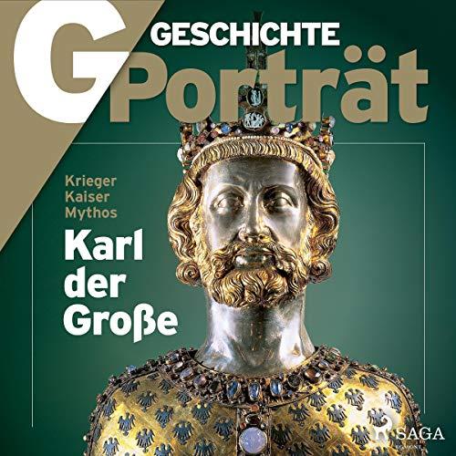G/GESCHICHTE Porträt - Karl der Große Titelbild