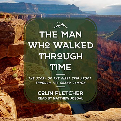 The Man Who Walked Through Time audiobook cover art
