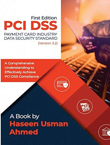 PCI DSS 3 2 A Comprehensive Understanding to Effectively Achieve PCI DSS Compliance product image
