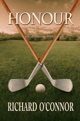 Honour: A Historical Golf Novel (English Edition)