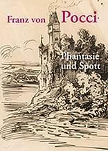Franz Von Pocci: Phantasie Und Spott (Studio-reihe Der Staatlichen Graphischen Sammlung München) (German Edition)