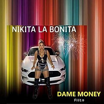 Dame Money