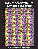 Formes Géométriques Livre de Coloriage: Livre de Coloriage pour...