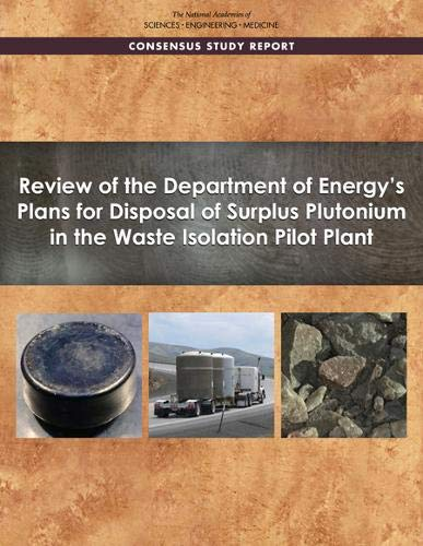Review of the Department of Energy's Plans for Disposal of Surplus Plutonium in the Waste Isolation Pilot Plant