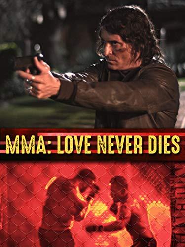 MMA: Love Never Dies