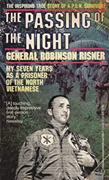 Paperback The Passing of the Night: My Seven Years As a Prisoner of the North Vietnamese Book