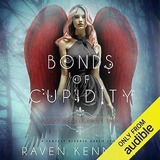 Bonds of Cupidity: A Fantasy Reverse Harem Story cover art