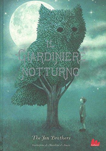 Il giardiniere notturno