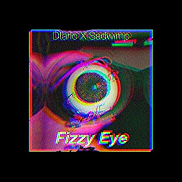 Fizzy Eye
