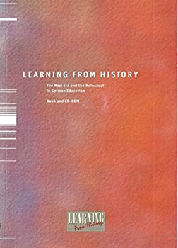 Paperback Learning from History: The Nazi Era and the Holocaust in German Education (Book and CD-ROM) Book