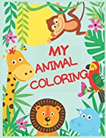 My animal coloring: Kids coloring book, Animal coloring for kids| Forest and domestic animals ,4-9 Kids