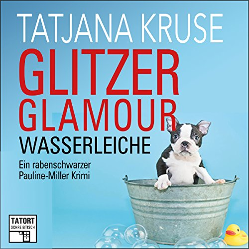 Glitzer, Glamour, Wasserleiche audiobook cover art