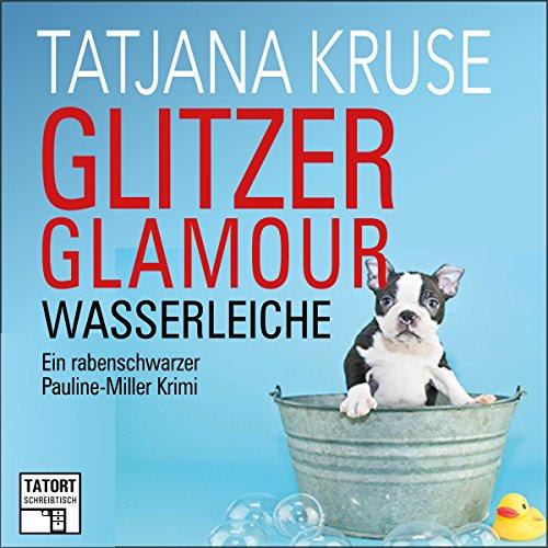 Couverture de Glitzer, Glamour, Wasserleiche