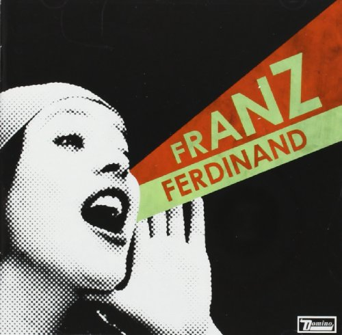Franz Ferdinand + You Could Have It So Much Better (2 CD)