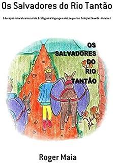 Os Salvadores do Rio Tantão