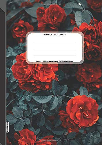 Red Rose Notebook: A5 Dotted Grid Notebook Journal, 120 Dot Grid Pages, 14,8 x 21,0 cm (A5 size), Pages Numbered, Red Roses Pattern Soft Matte Cover