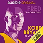 Kobe Bryant - Black Mamba copertina