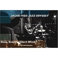 Slow Breath Silent Mind
