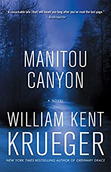 Manitou Canyon: A Novel (Cork O'Connor Mystery Series Book 15) by [William Kent Krueger]