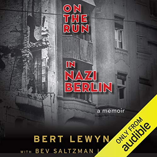 On the Run in Nazi Berlin audiobook cover art
