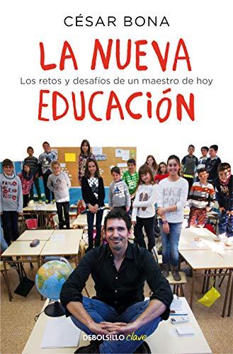 La nueva educación: Los retos y desafíos de un maestro de hoy (Clave)