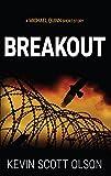 Breakout: A Michael Quinn Short Story (English Edition)