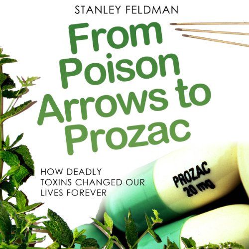 From Poison Arrows to Prozac audiobook cover art