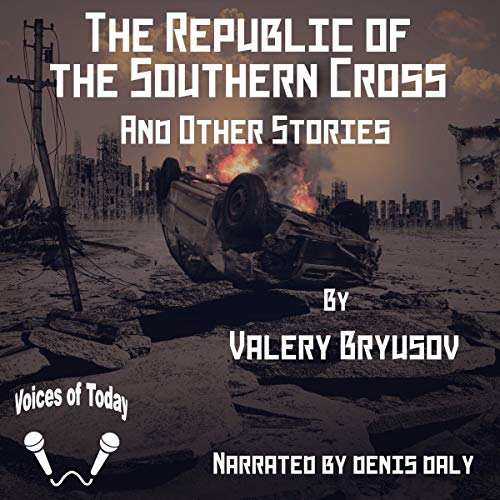 The Republic of the Southern Cross and Other Stories Titelbild